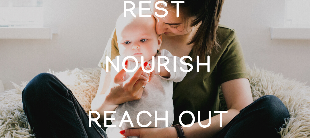Rest, Nourish and Reach out!