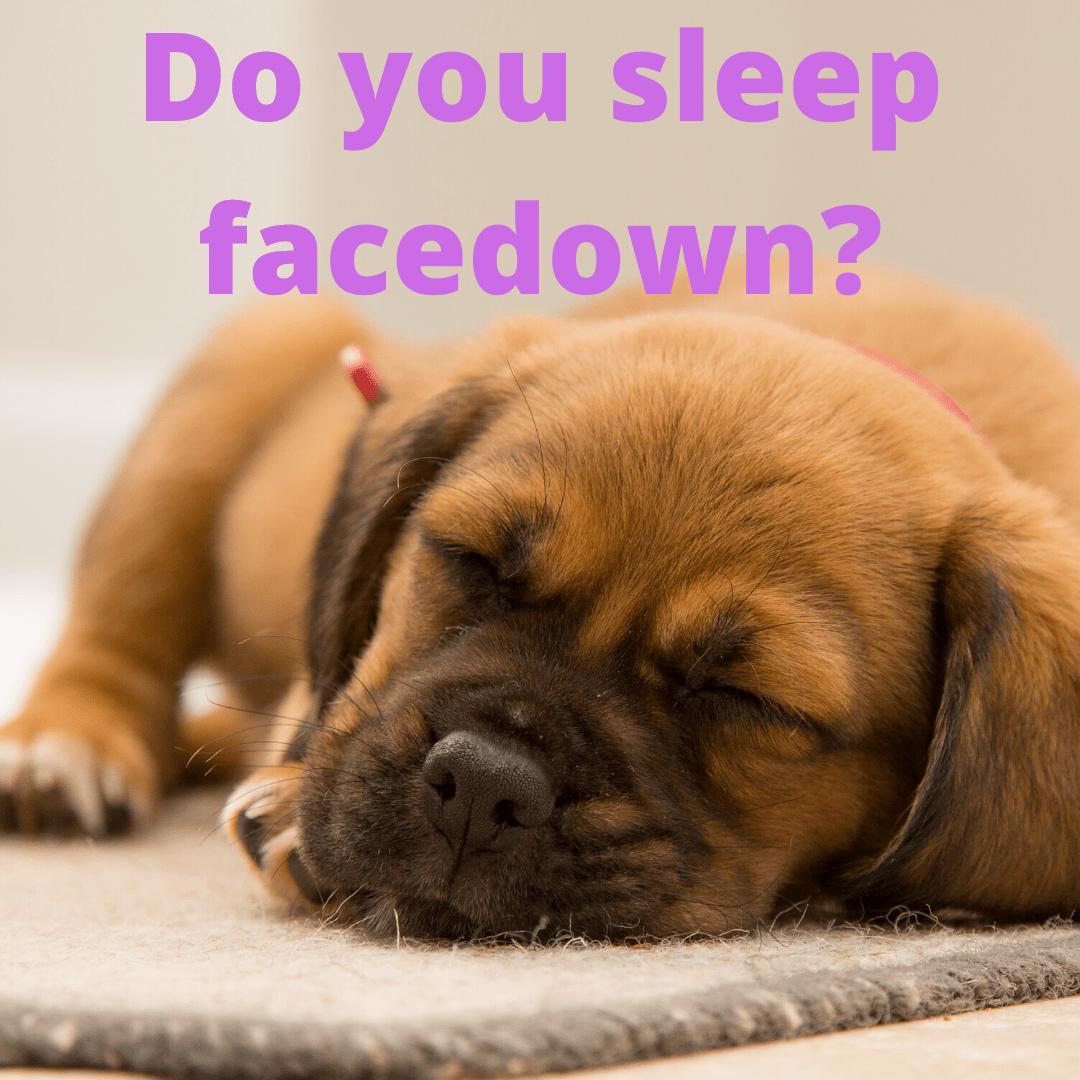 Sleep Facedown Neck pain