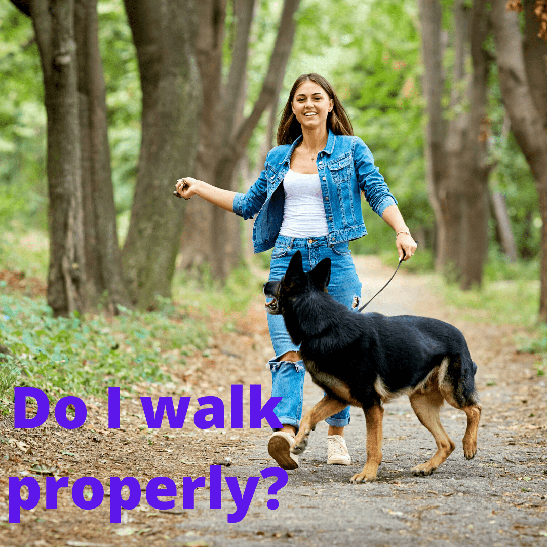 Do I walk properly