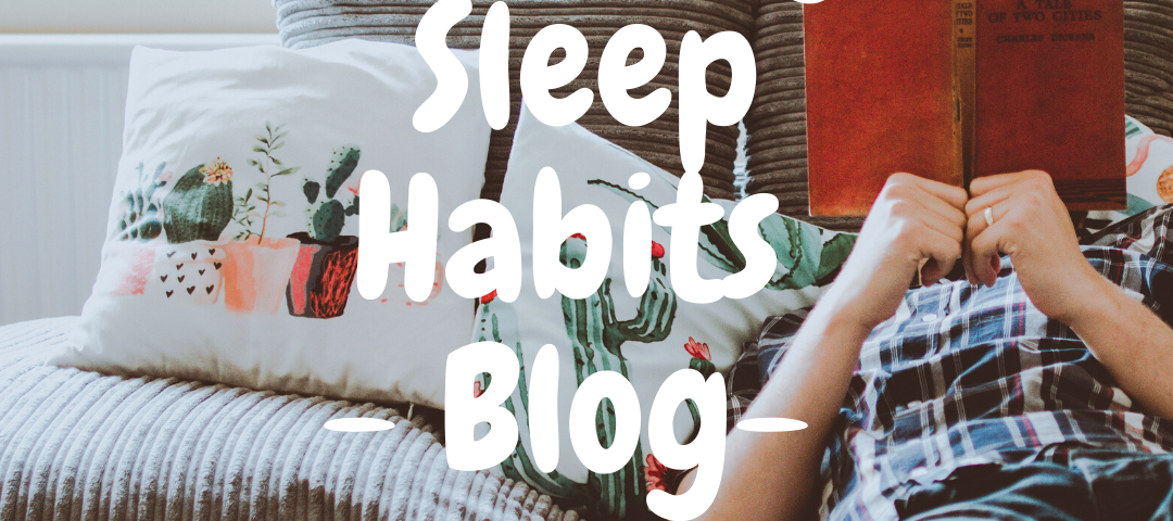 Healthy Sleep Habits Blog