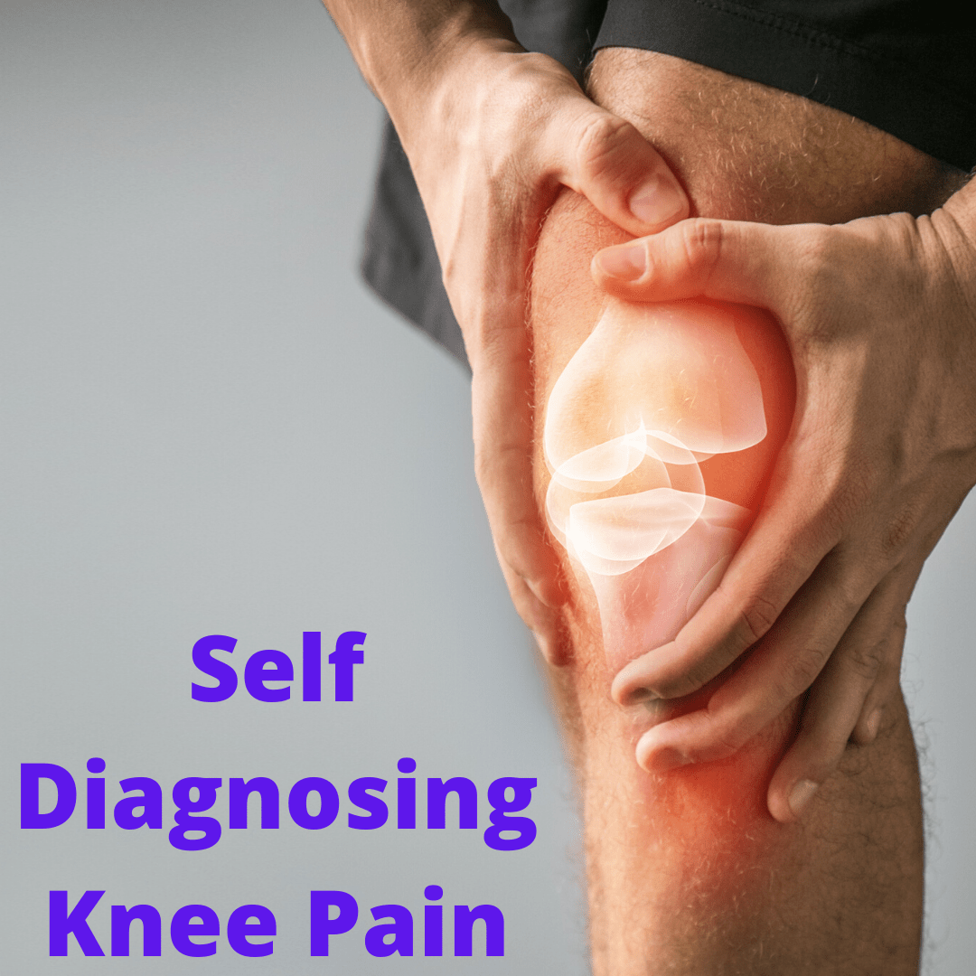 Self Diagnosing Knee Pain