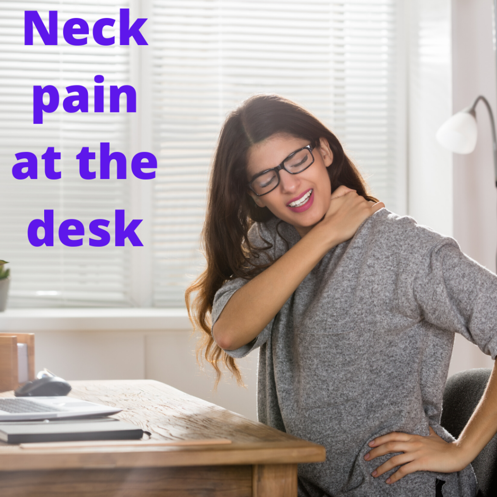 Neck pain and Tension Headaches at the desk